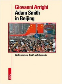 Ist China kapitalistisch? Giovanni Arrighi: Adam Smith in Beijing