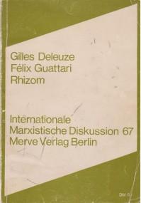 Wolfgang Steiger über Gilles Deleuze/Felix Guattari: Rhizom
