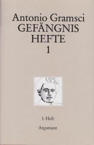 Thomas Barfuss über Antonio Gramsci: Gefängnishefte