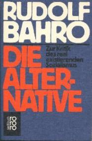 Kurt Seifert über Rudolf Bahro: Die Alternative. Zur Kritik des real existierenden Sozialismus