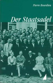 Peter Streckeisen über Pierre Bourdieu: Der Staatsadel