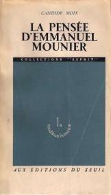 Ferdinand Troxler über Candide Moix: La Pensée d'Emanuel Mounier