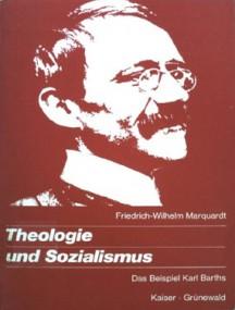 Peter Winzeler über Friedrich Wilhelm Marquardt: Theologie und Sozialismus