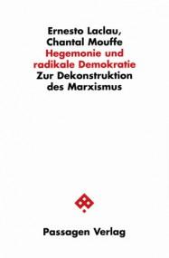 Esteban Piñeiro über Ernesto Laclau/Chantal Mouffe: Hegemonie und radikale Demokratie