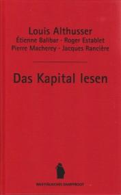 Louis Althusser u. a.: Das Kapital lesen