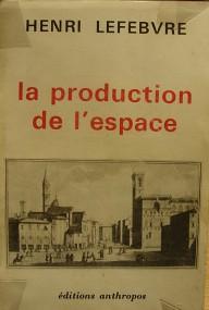 Léa Burger über Henri Lefebvre: Die Produktion des Raums