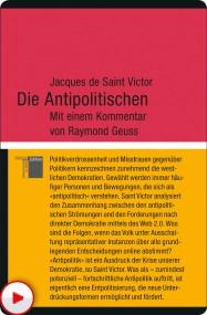 Jacques de Saint Victor: Die Antipolitischen