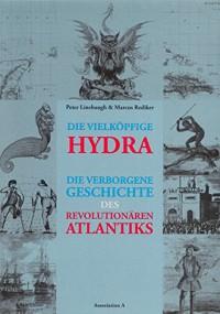 Peter Linebaugh, Marcus Rediker: Die vielköpfige Hydra