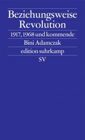 Gerd Koenen und Bini Adamczak zur russischen Revolution*
