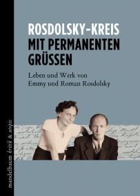 Marxforschung: Doppelbiographie zum Leben und Werk von Emmy und Roman Rosdolsky