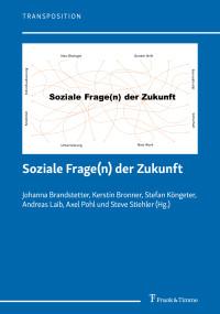 Zur sozialen Frage heute (6): Wenn Solidarität die Antwort ist – was war gleich noch die Soziale Frage?